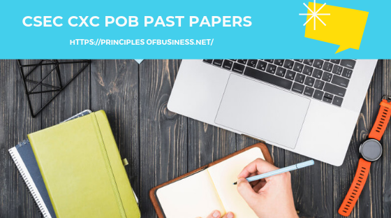 FREE CSEC CXC POB Past Papers